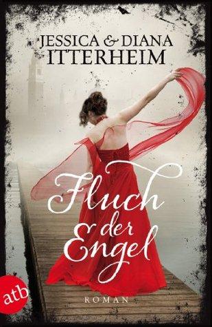 Fluch der Engel: Roman  by  Diana Itterheim