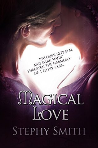 Magical Love  by  Stephy Smith