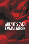 When It's Over (When It's Love, #2)