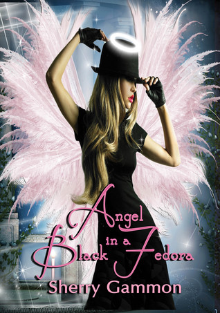 Angel in a Black Fedora by Sherry Gammon