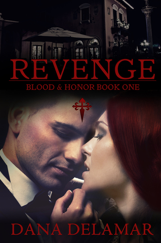 Revenge (Blood and Honor, #1)