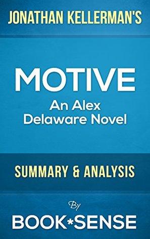 Motive: An Alex Delaware Novel  by  Jonathan Kellerman | Summary & Analysis by Book*Sense