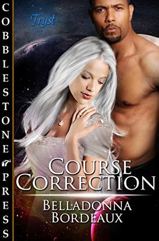 Course Correction  by  Belladonna Bordeaux
