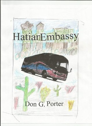 Haitian Embassy (Older Alex Book 3)  by  Don G. Porter