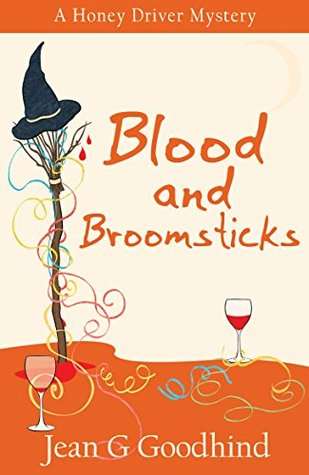 Blood and Broomsticks - a Honey Driver Mystery #10