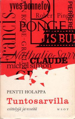 Tuntosarvilla - esittelyjä ja esseitä  by  Pentti Holappa