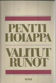 Valitut runot Pentti Holappa