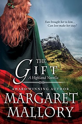 Return of the Highlanders 4.5 - The Gift - Margaret Mallory