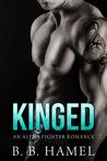 Kinged (City's Secrets, #2)