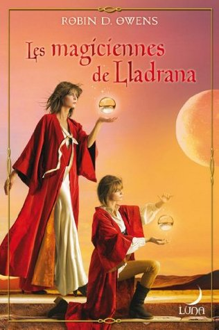 Les magiciennes de LLadrana : T4 - The Summoning  by  ROBIN.D OWENS