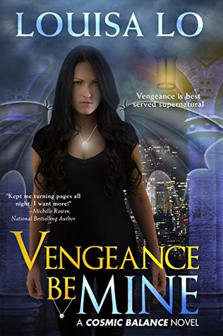Vengeance Be Mine (Cosmic Balance #1)