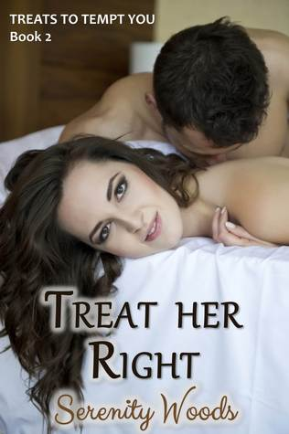 Treat her Right by Serenity Woods