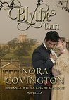 Blythe Court: Novella (Romance With a Kiss of Suspense Book 3)