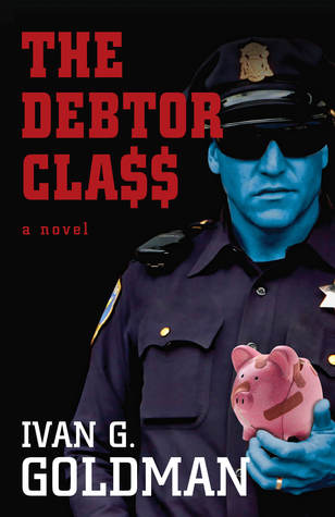 The Debtor Class by Ivan G. Goldman