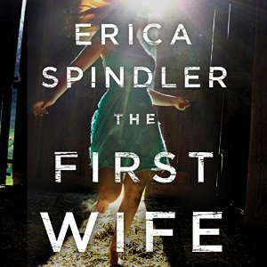 The First Wife Erica Spindler