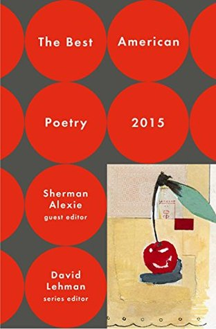 The Best American Poetry 2015 by David Lehman