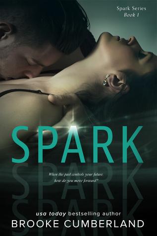 Spark (Spark #1) - Brooke Cumberland