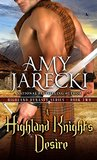 A Highland Knight's Desire (Highland Dynasty Book 2)
