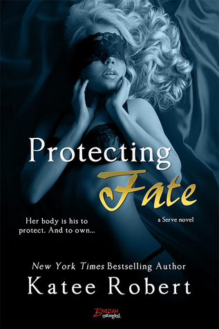 {Review} Protecting Fate by Katee Robert (with Interview and Giveaway)