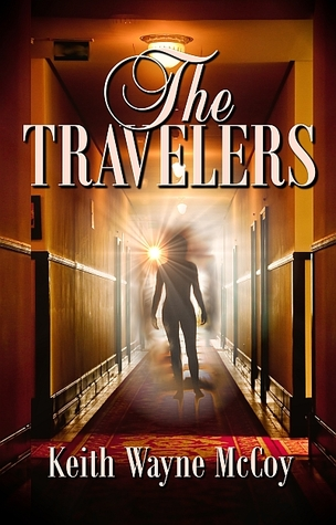 The Travelers by Keith Wayne McCoy