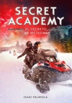 El secreto de Meteora (Secret Academy, 4)