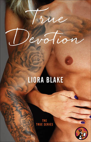True Devotion (True, #2)