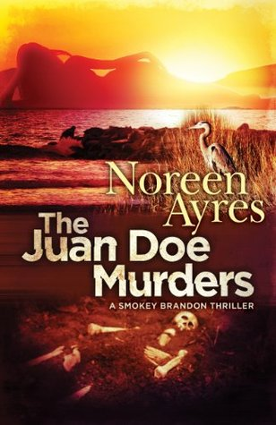 The Juan Doe Murders: A Smokey Brandon Thriller