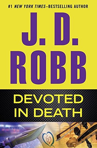 Book Review: Devoted in Death by  J.D. Robb