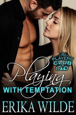 Playing with Temptation (The Players Club, Book #1)