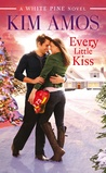 Every Little Kiss (White Pine, #3)