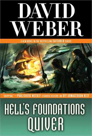 Book Review: David Weber's Hell's Foundations Quiver