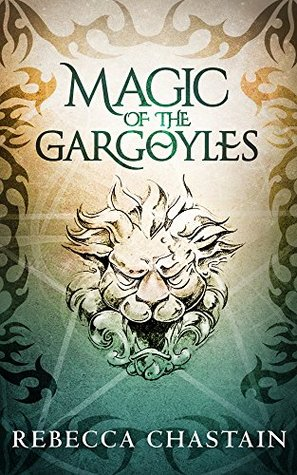 Magic of the Gargoyles: An Elemental Fantasy Novella