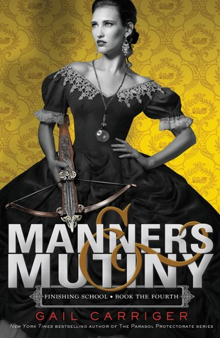 Waiting on Wednesday: Manners and Mutiny by Gail Carriger