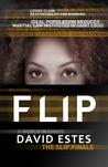 Flip (Slip, #3)