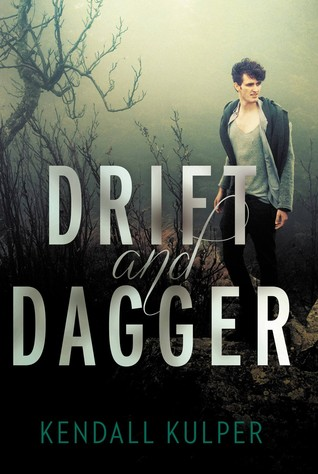 Drift and Dagger by Kendall Kulper