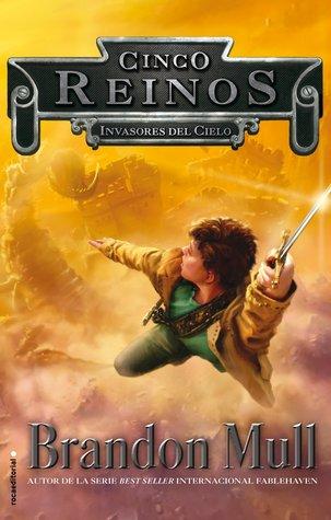 Invasores del cielo (Cinco reinos, #1)
