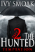 The Hunted  Temptation - Part 2 by Ivy Smoak