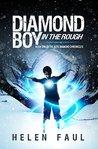 Diamond Boy in the Rough