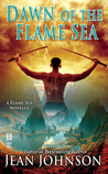 Dawn of the Flame Sea (Flame Seas, #1)