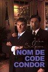 Nom de code Condor by John Simpson