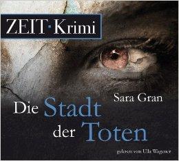 Die Stadt der Toten  by  Sara Gran