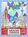 Miles Around London (Miles Around The World Book 1)