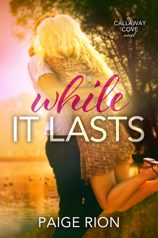 While It Lasts by Paige Rion