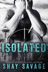 Isolated (Evan Arden, #4)