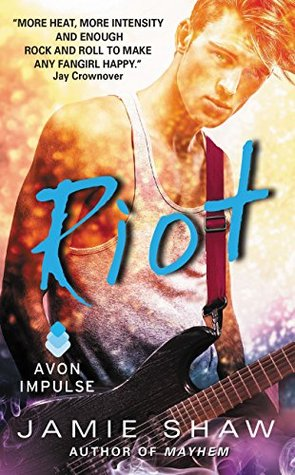 {Review} Riot by Jamie Shaw