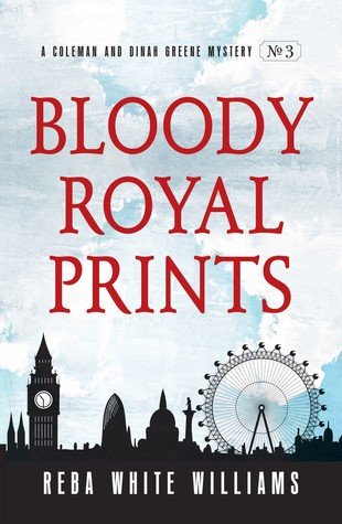 Bloody Royal Prints (Coleman and Dinah Greene Mysteries #3)