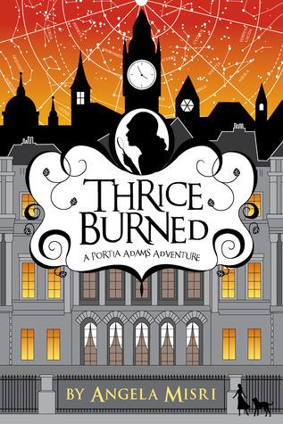 Thrice Burned by Angela Misri