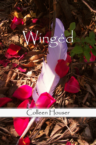 Winged by Colleen Houser