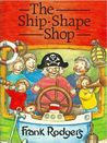 The Ship-Shape Shop (Janet and Sam #2)