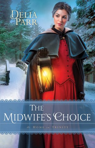 The Midwife's Choice (At Home in Trinity #2)